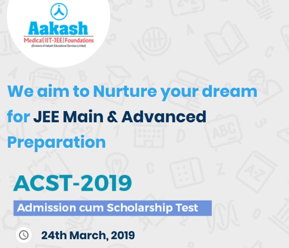 Scholarship Essay Prompts 2019: Aakash ACST 2019 : Admission Cum Scholarship Test For JEE